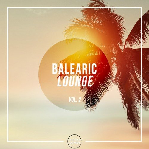 VA - Balearic Lounge Vol.2 (2016)