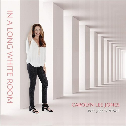 Carolyn Lee Jones - In A Long White Room (2016)