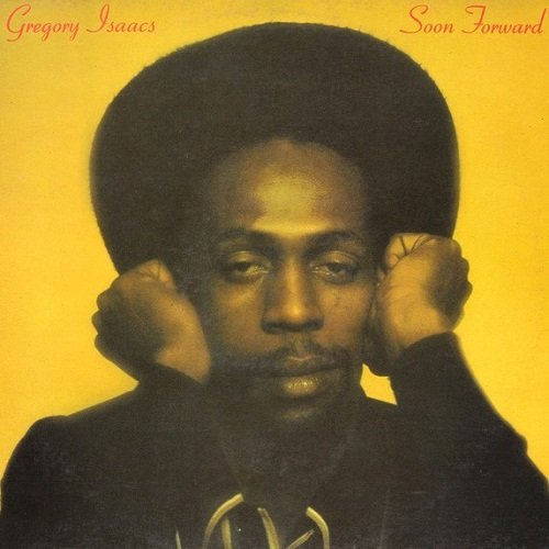 Gregory Isaacs - Soon Forward [Reissue] (2001)