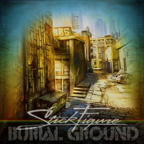 Stick Figure - Burial Ground (2012)