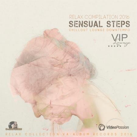 Sensual Steps: Relax Compilation (2016)