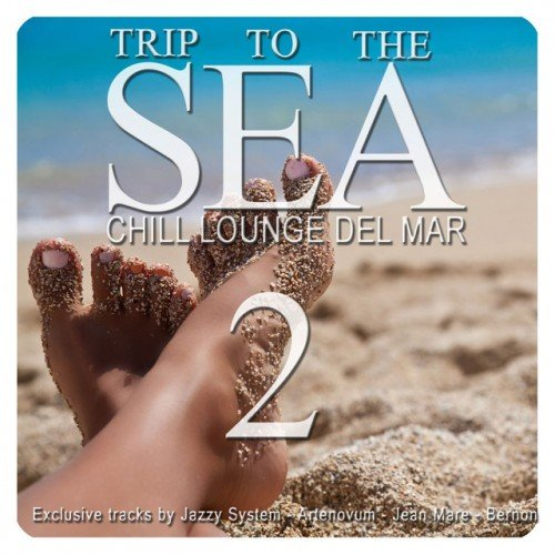 VA - Trip to the Sea Vol.2: Chill Lounge del Mar (2016)