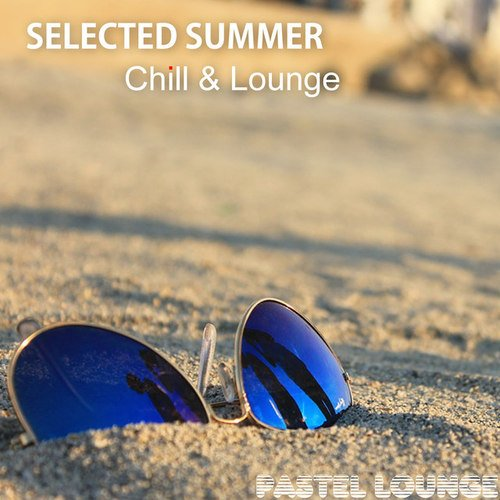 VA - Selected Summer Chill and Lounge (2016)