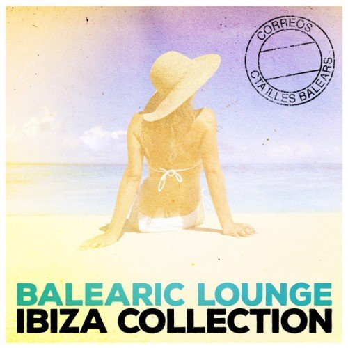 VA - Balearic Lounge: Ibiza Collection (2016)