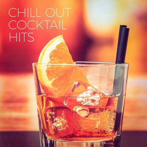 VA - Chill Out Cocktail Hits (2016)