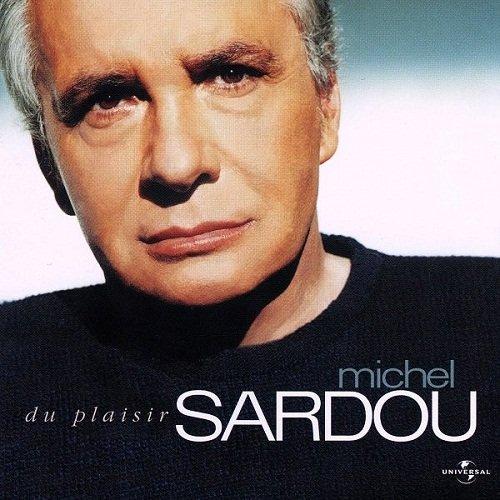 Michel Sardou - Du Plaisir [SACD] (2004)