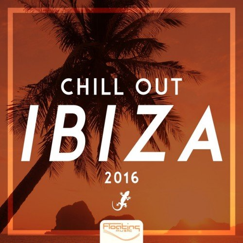 VA - Chill Out IBIZA (2016)