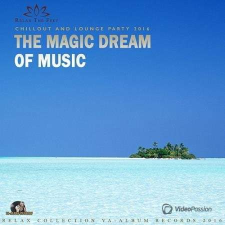 The Magic Dream Of Music (2016)