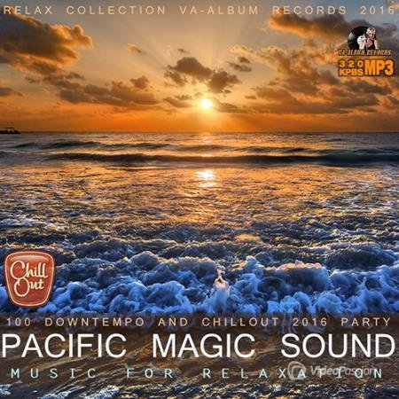 Pacific Magic Sound Music For Relaxation (2016)