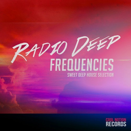 VA - Radio Deep Frequencies: Sweet Deep House Selection (2016)