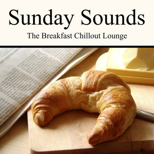 VA - Sunday Sounds: The Breakfast Chillout Lounge (2016)