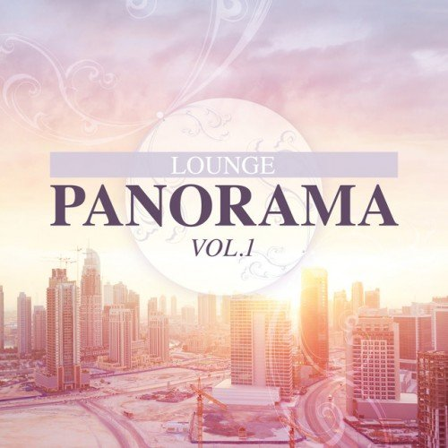 VA - Lounge Panorama Vol.1 (2016)