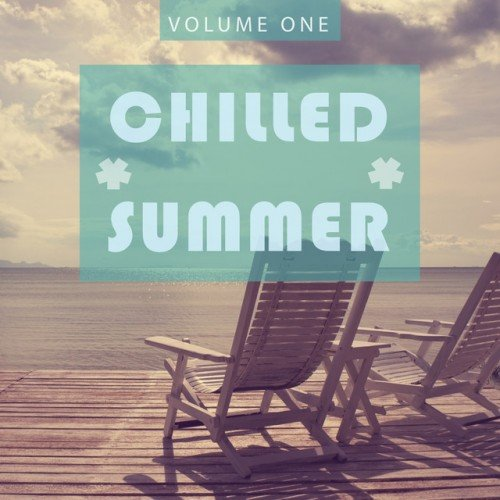 VA - Chilled Summer 2016 Vol.1 (2016)