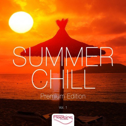VA - Summer Chill: Premium Edition Vol.1 (2016)