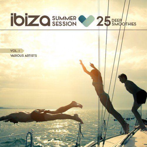 VA - Ibiza Summer Session: 25 Deep Smoothies Vol.1 (2016)
