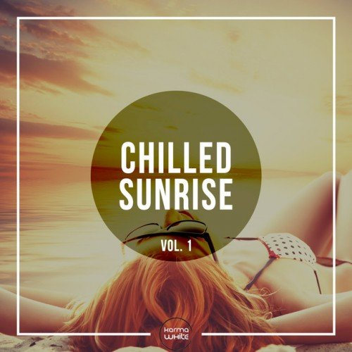 VA - Chilled Sunrise Vol.1 (2016)