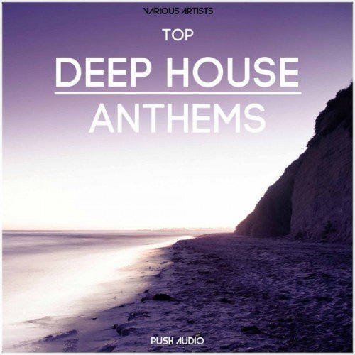 VA - Top Deep House Anthems (2016)