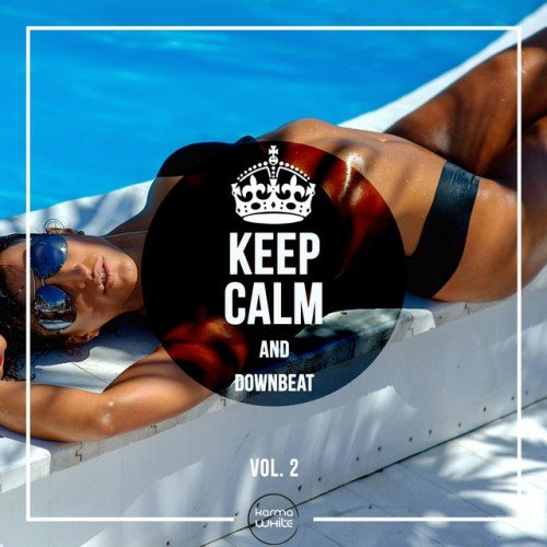 VA - Keep Calm And Downbeat Vol.2 (2016)