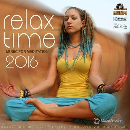 Relax Time Music For Meditation (2016)