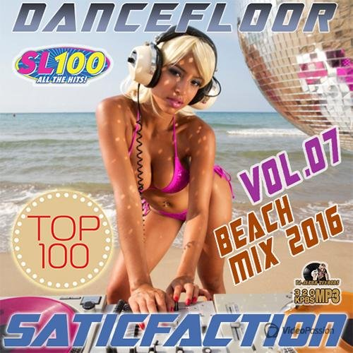Saticfaction Dancefloor Beach Mix (2016)