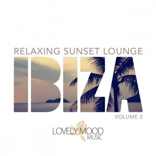VA - Relaxing Sunset Lounge Ibiza Vol.2 (2016)