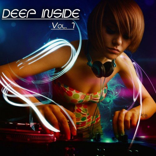 VA - Deep Inside Vol.1: Deep House Session (2016)