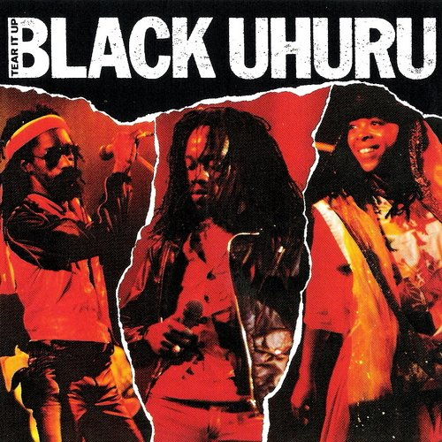 Black Uhuru - Tear It Up-Live (1982)