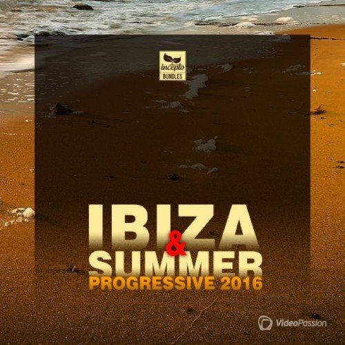 Ibiza And Summer 2016 Progressive (2016)