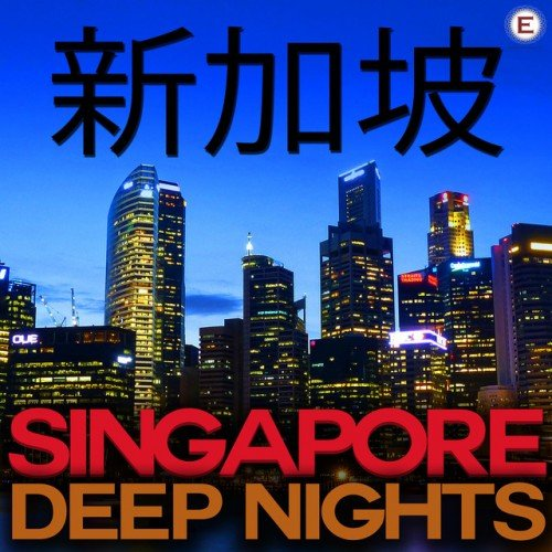 VA - Singapore Deep Nights (2016)