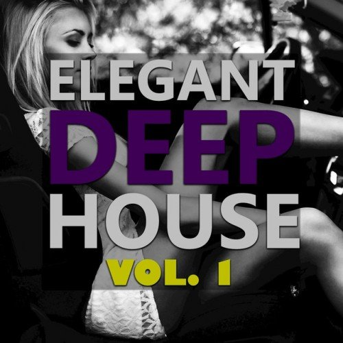 VA - Elegant Deep House Vol.1 (2016)