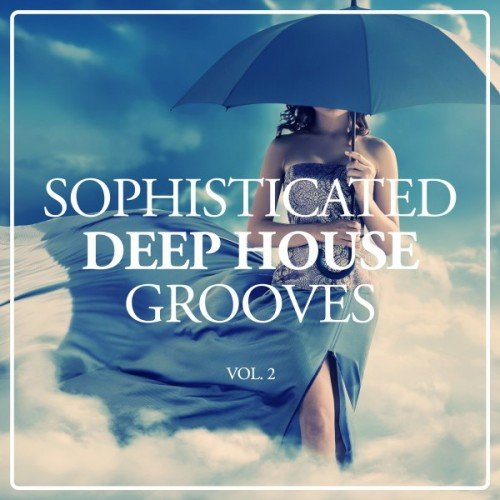 VA - Sophisticated Deep House Grooves Vol.2 (2016)