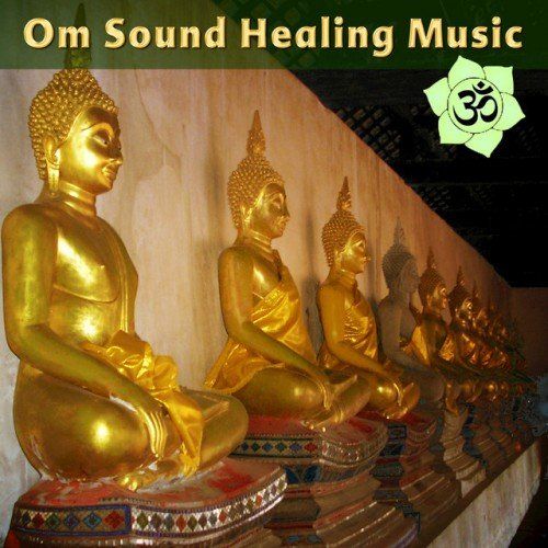 VA - Om Sound Healing Music: Tibetan and Crystal Bowls with Deep Mantras for Yoga (2016)