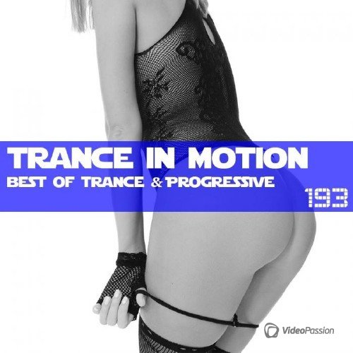 Trance In Motion Vol.193 (Mixed By E.S.) (2016)