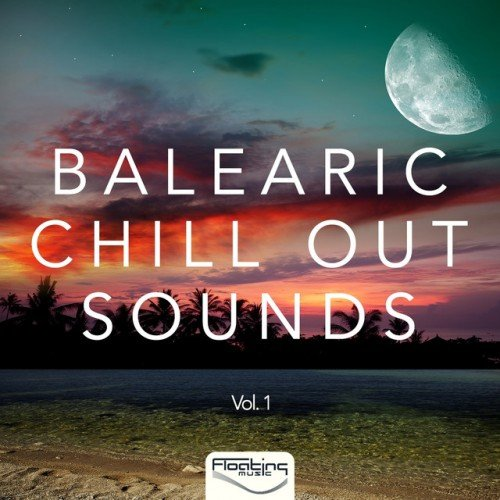 VA - Balearic Chill out Sounds Vol.1 (2016)
