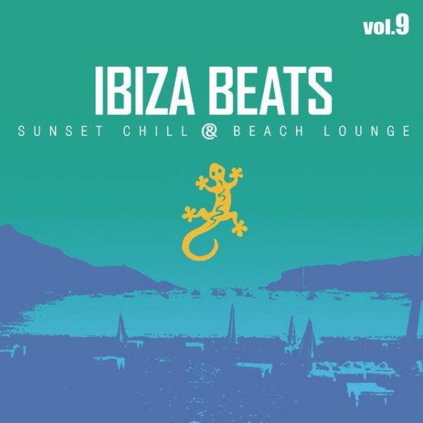 VA - Ibiza Beats: Sunset Chill & Beach Lounge - Volume 9 (2016)