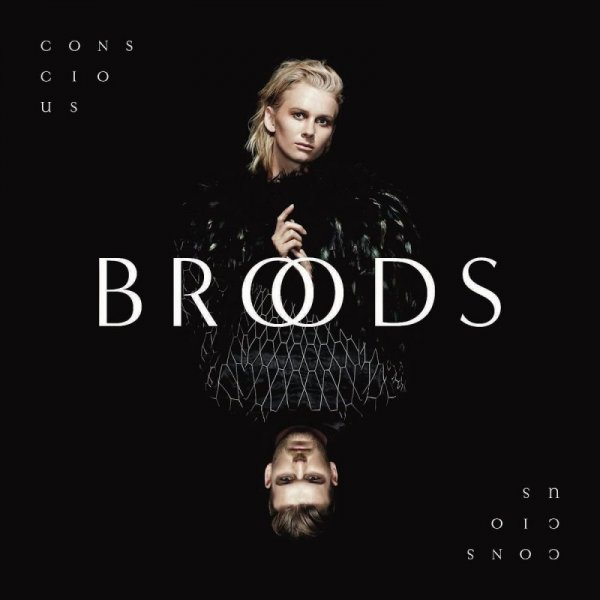 Broods - Conscious (2016) Lossless