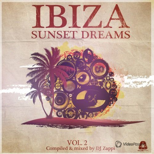 Dj Zappi - Ibiza Sunset Dreams Vol 2 (2016)