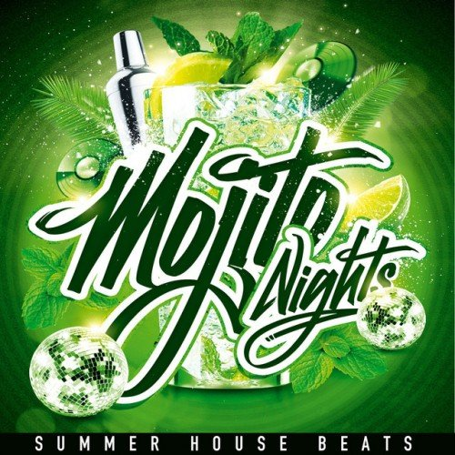 VA - Mojito Nights: Summer House Beats (2016)