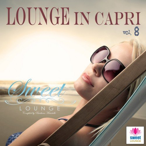 VA - The Sweet Lounge Vol.8: Lounge in Capri (2016)