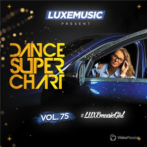 LUXEmusic - Dance Super Chart Vol.75 (2016)