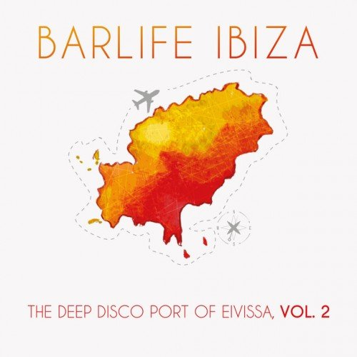 VA - Barlife Ibiza: The Deep Disco Port of Eivissa Vol.2 (2016)