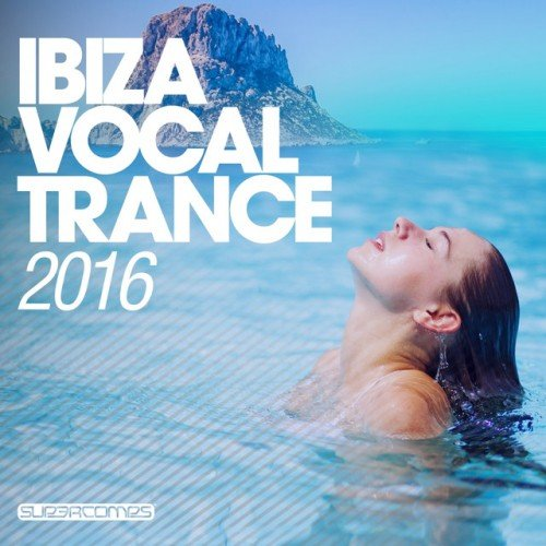 VA - Ibiza Vocal Trance (2016)