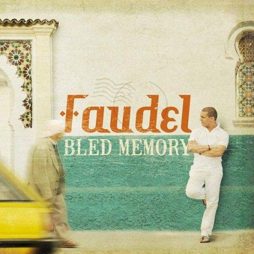 Faudel - Bled Memory (2010)