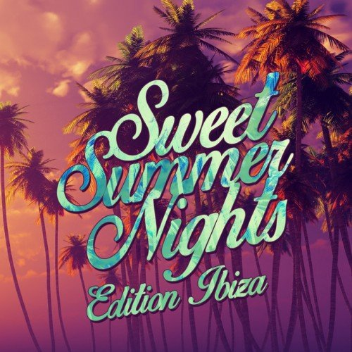 VA - Sweet Summer Nights: Edition Ibiza (2016)
