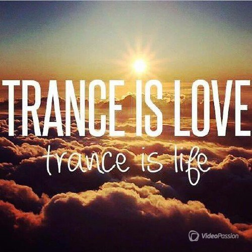 Trance Is Love - Trance Is Life (2016)