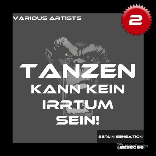 Tanzen Kann Kein Irrtum Sein! Vol 2: The Techno & Tech House Collection (2016)