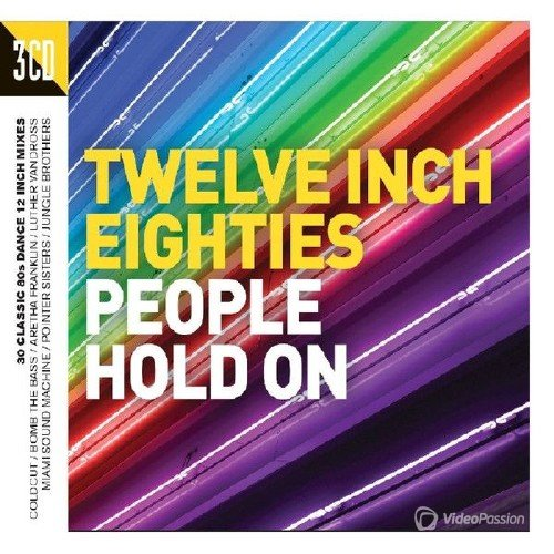 Twelve Inch Eighties (People Hold On) (2016) (3CD)