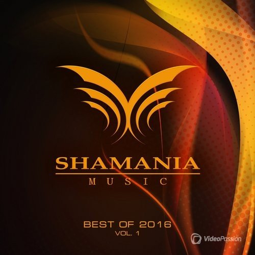 Best Of Shamania Music 2016 Vol 1 (2016)