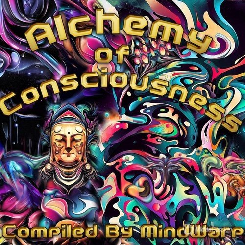 Alchemy Of Consciousness (2016)