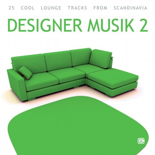 VA - Designer Musik Vol.2: More Cool Lounge Tracks (2016)